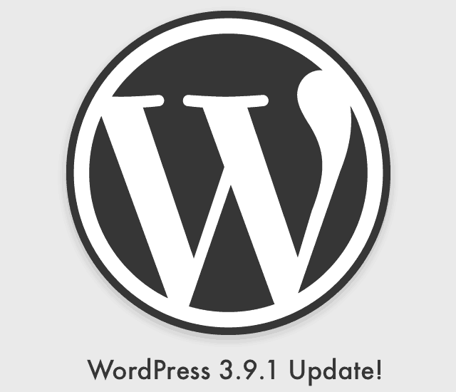 WordPress 3.9.1 Is Out